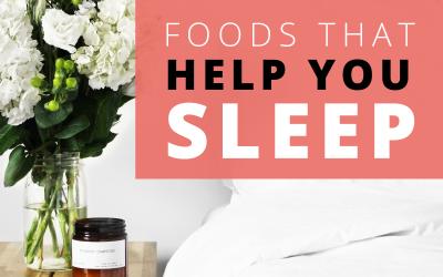 Foods to Help You Sleep